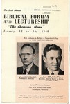 6th Annual Biblical Forum and Lectureship -- The Christian Home (1948)