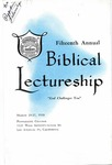 15th Annual Biblical Lectureship -- God Challenges You (1958)