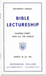 18th Annual Bible Lectureship -- Sharing Christ with all the World (1961)