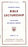 19th Annual Bible Lectureship -- The Strategy for Spiritual Freedom (1962)