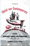 20th Annual Spring Bible Lectureship -- Christ our Contemporary (1963)