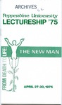 Pepperdine University Lectureship -- From Death to Life: The New Man (1975)
