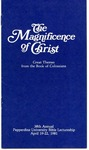 38th Annual Pepperdine University Bible Lectureship -- The Magnificence of Christ: Great Themes from the Book of Colossians (1981)