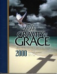 57th Annual Pepperdine Bible Lectureship -- The Gravity of Grace: Great Themes from the Letter to the Romans (2000) by Jerry Rushford