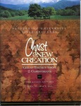 59th Annual Pepperdine Bible Lectureship -- Christ and New Creation: Great Themes from 2 Corinthians (2002) by Jerry Rushford