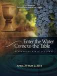 71st Annual Pepperdine Bible Lectureship -- Enter the Water, Come to the Table (2014)