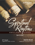74th Annual Pepperdine Bible Lectureship -- Spiritual Rhythms, Scrolls for Robust Salvation (2017) by Mike Cope
