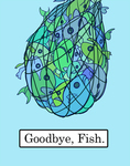 Goodbye Fish by Beatrix Way