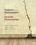 Violence and Maltreatment in Intimate Relationships by Cindy L. Miller-Perrin, Robin D. Perrin, and Claire M. Renzetti