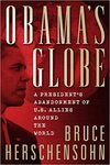 Obama's Globe: A President's Abandonment of US Allies Around the World