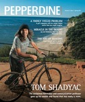 Pepperdine Magazine - Vol. 3, Iss. 1 (Spring 2011)