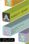 Minority Report: Evaluating Political Equality in America by Brian Newman and John D. Griffin