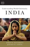 Understanding World Christianity: India by Dyron B. Daughrity and Jesudas Athyal